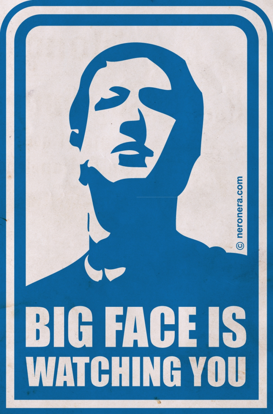 Big Face is Watching you