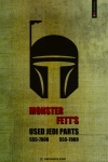 Monster Fett's, Used Jedi Parts