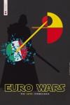 Euro Wars: the empire strikes back